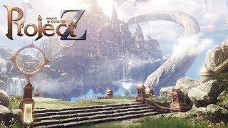 Project Z Trailer Online by Changyou
