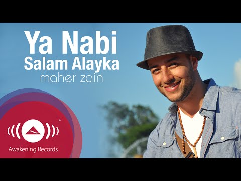 Maher Zain - Ya Nabi Salam Alayka (International Version)