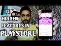 Top 6 Hidden Features in The Google Play Store
