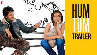 Hum Tum | Official Trailer | Saif Ali Khan | Rani Mukerji