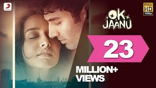 OK Jaanu - Full Song Video