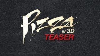 PIZZA Official Teaser