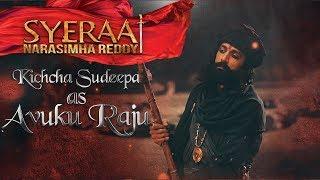 Kiccha Sudeep as Avuku Raju - Sye Raa Narasimha Reddy