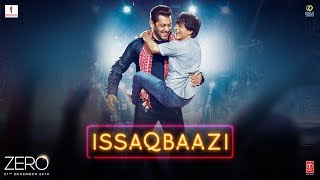 Zero: ISSAQBAAZI Video Song