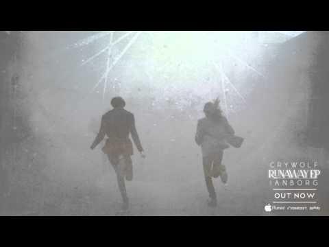 Crywolf & Ianborg - Runaway - UCoK6vfCS2R9Qo6KEjb7niYA
