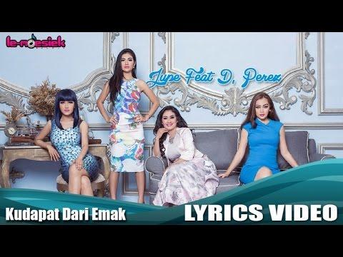 Ku Dapat Dari Emak (Video Lirik) [Feat. D'Perez]