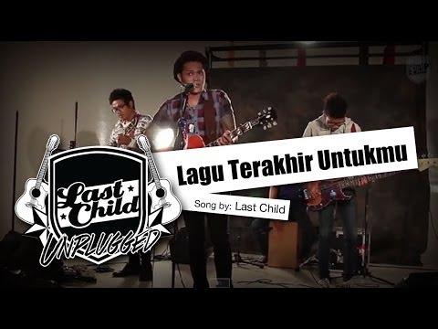 Lagu Terakhir Untukmu (Unplugged)