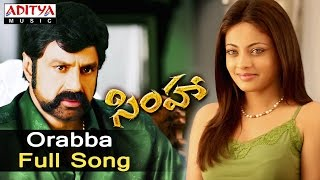 Orabba Full Song - Simha