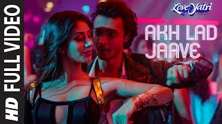 Akh Lad Jaave | Loveyatri