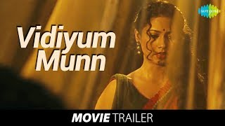 Vidiyum Munn Trailer