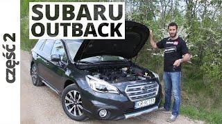 Subaru Outback 2.5i 175 KM, 2015 - techniczna cz�� testu