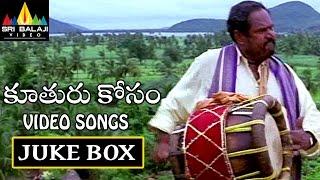 Kooturu Kosam Songs Jukebox