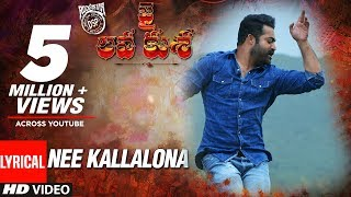 NEE KALLALONA Full Song With Lyrics - Jai Lava Kusa