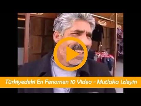 Türkiyedeki En Fenomen 10 Video - Mutlaka İzleyin