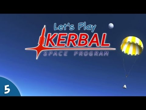 Let's Play Kerbal Space Program #05 - All About The Thrust