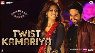 Twist Kamariya | Bareilly Ki Barfi