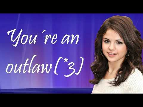 Selena Gomez - Outlaw - Lyrics on Screen
