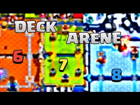 Clash royale les meilleurs deck pour ar ne 6 7 8 sans for Meilleur deck arene 4
