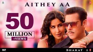 Aithey Aa Song - Bharat