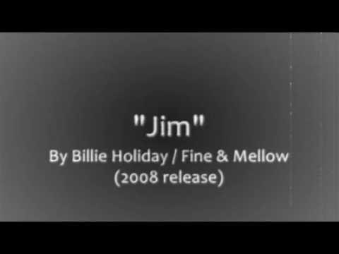 Jim by Billie Holiday