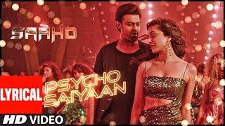 Lyrical: Psycho Saiyaan | Saaho