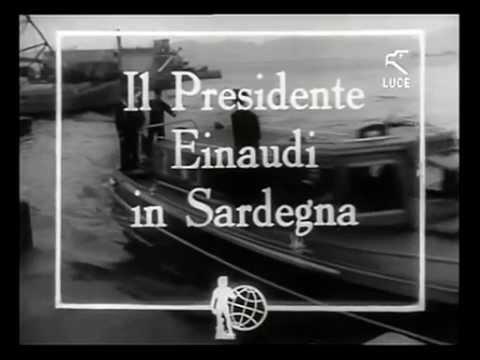 Il Presidente Einaudi in Sardegna / 31 Ottobre 1951