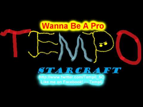 Temp0 - Wanna Be A Pro (PRO-GAMER-S ANTHEM!)