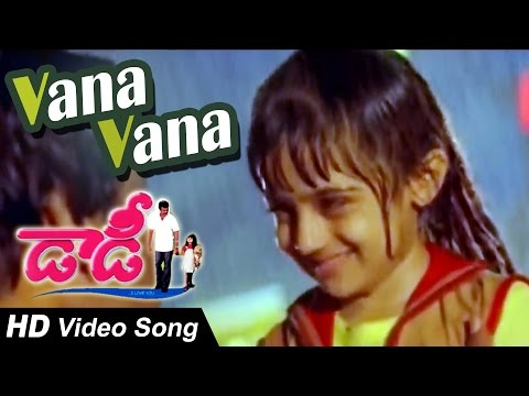 Daddy: 'Vaana vaana...' song!