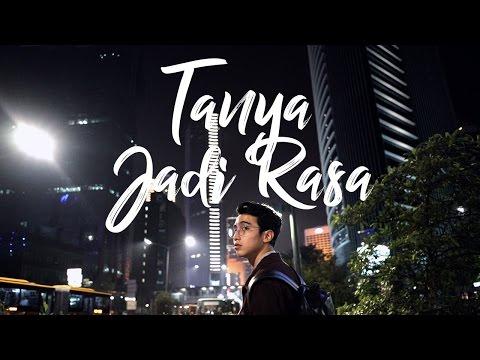 Tanya Jadi Rasa (Video Lirik)