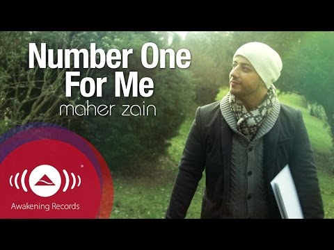 Maher Zain - Number One For Me