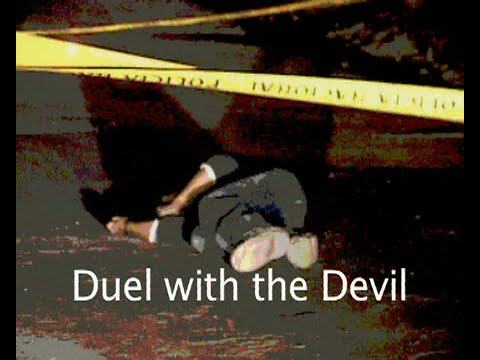 Duel with the Devil  - 47 min documentary