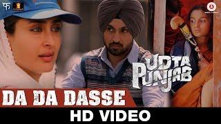 Da Da Dasse from Udta Punjab