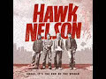 Hello: Hawk Nelson