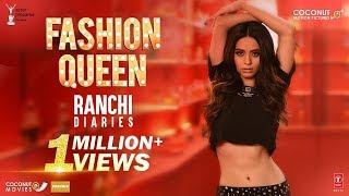 Fashion Queen Video Song - Ranchi Diaries