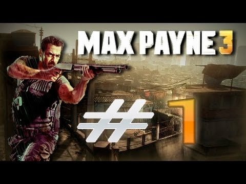 Max Payne 3 Walkthrough (Detonado) part 1 HD Bem Vindo Max!