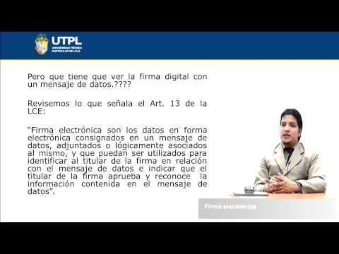 UTPL FIRMA ELECTRÓNICA [(CIENCIAS JURÍDICAS)(NUEVAS TECNOLOGÍAS APLICADAS AL DERECHO)]