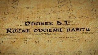 Grupy Impro - Hultaje Starego Gdańska - Odcinek 5.1 - Różne odcienie habitu