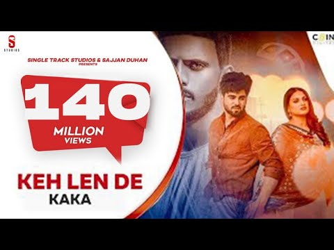 Kaka | New Punjabi Songs 2020 | Official Video | Keh Len de | Feat  Inder Chahal | Himanshi Khurana