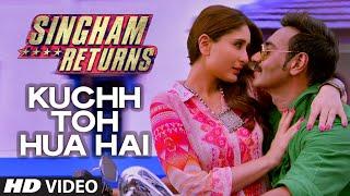 Kuch Toh Hua Hai - Singham Returns