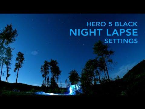 GoPro Hero 5 Black - Night Lapse Settings