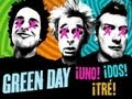 Green Day - ¡UNO! ¡DOS! ¡TRE! TRILOGY WRAP-UP (