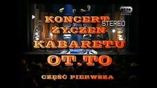 OT.TO - Koncert życzeń Kabaretu OT.TO cz.1