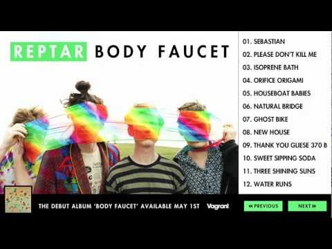 Reptar - Body Faucet [Album Stream]