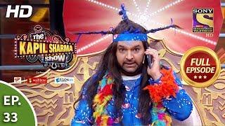 The Kapil Sharma Show Season 2 - Ep 33 - Full Episode - 20th April, 2019