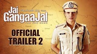 'Jai Gangaajal' Official Trailer 2