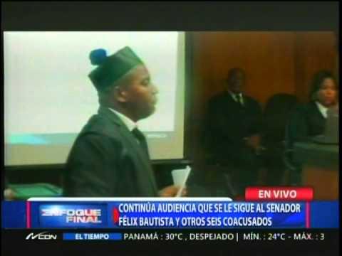 Audiencia que se le sigue al senador Félix Bautista…