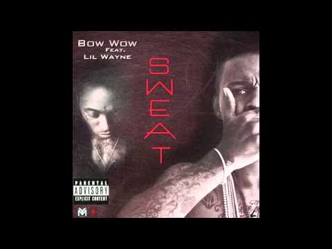 Bow Wow feat. Lil Wayne Sweat
