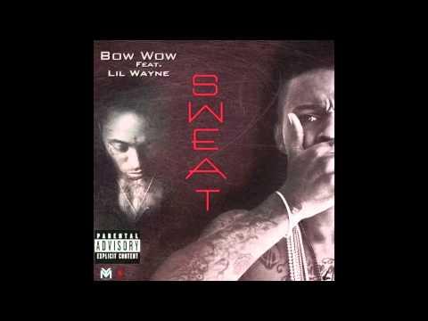 Bow Wow feat. Lil Wayne Sweat