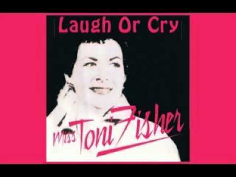 MISS TONI FISHER - Laugh Or Cry (1963)