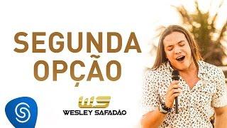 Wesley Safadão – Segunda Opção DVD Paradise